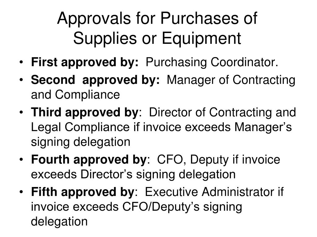 Approvals for Purchases of Supplies or Equipment