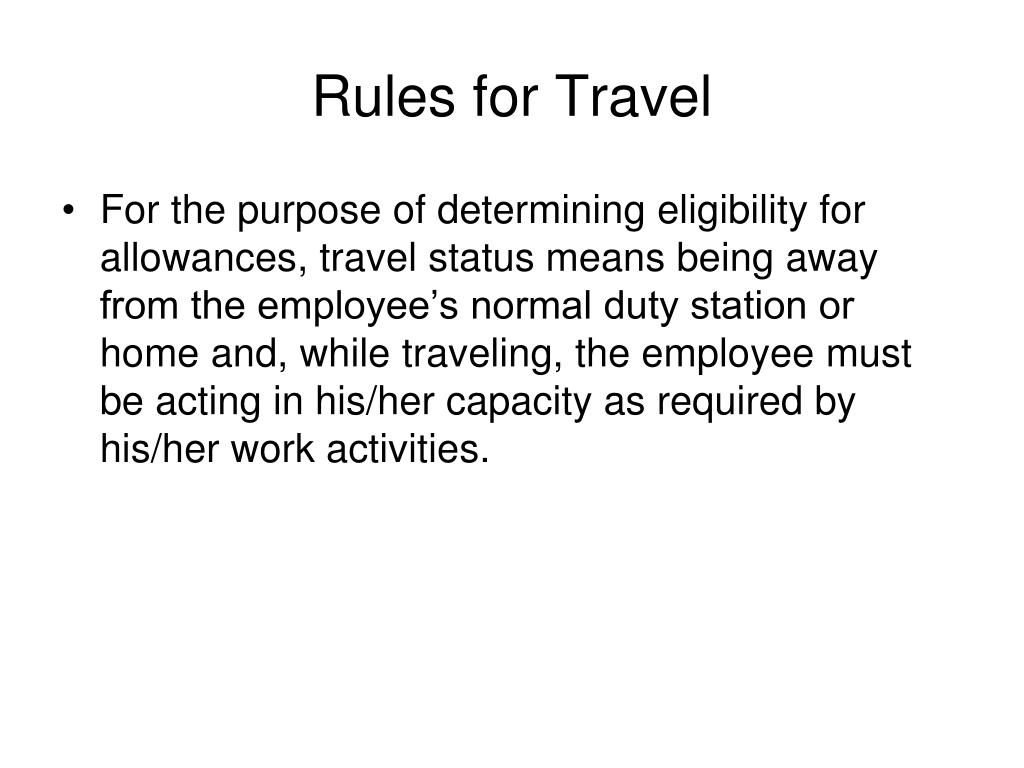 Rules for Travel