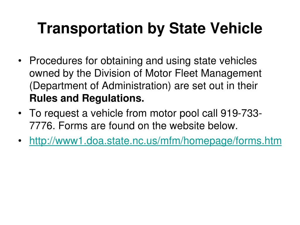 Transportation by State Vehicle