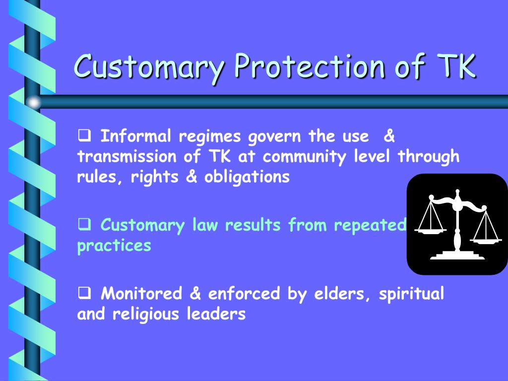 Customary Protection of TK