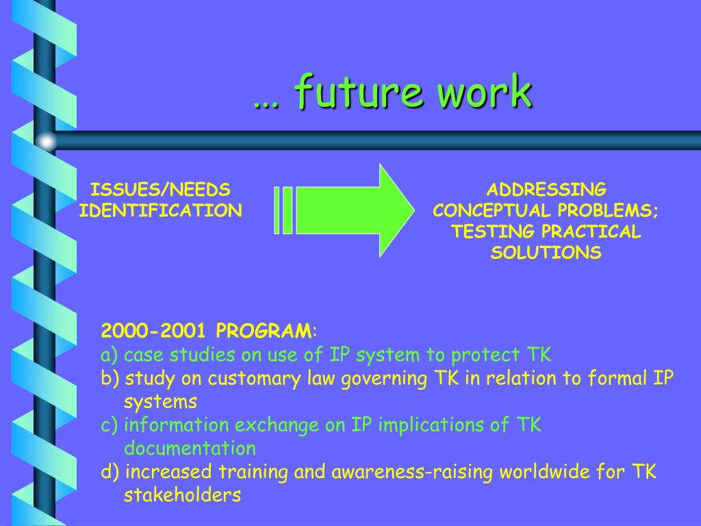 … future work