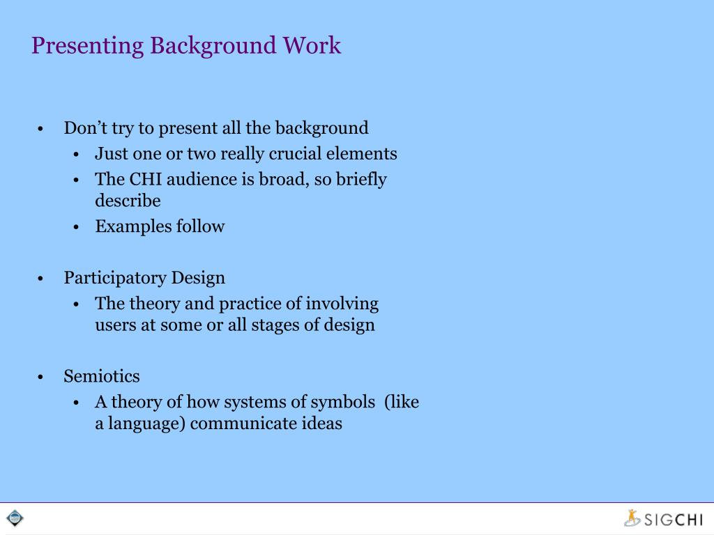 Presenting Background Work