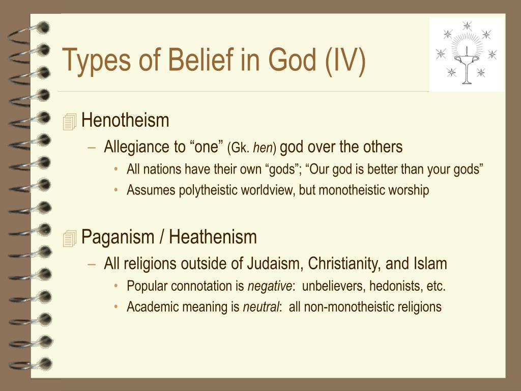 Types of Belief in God (IV)