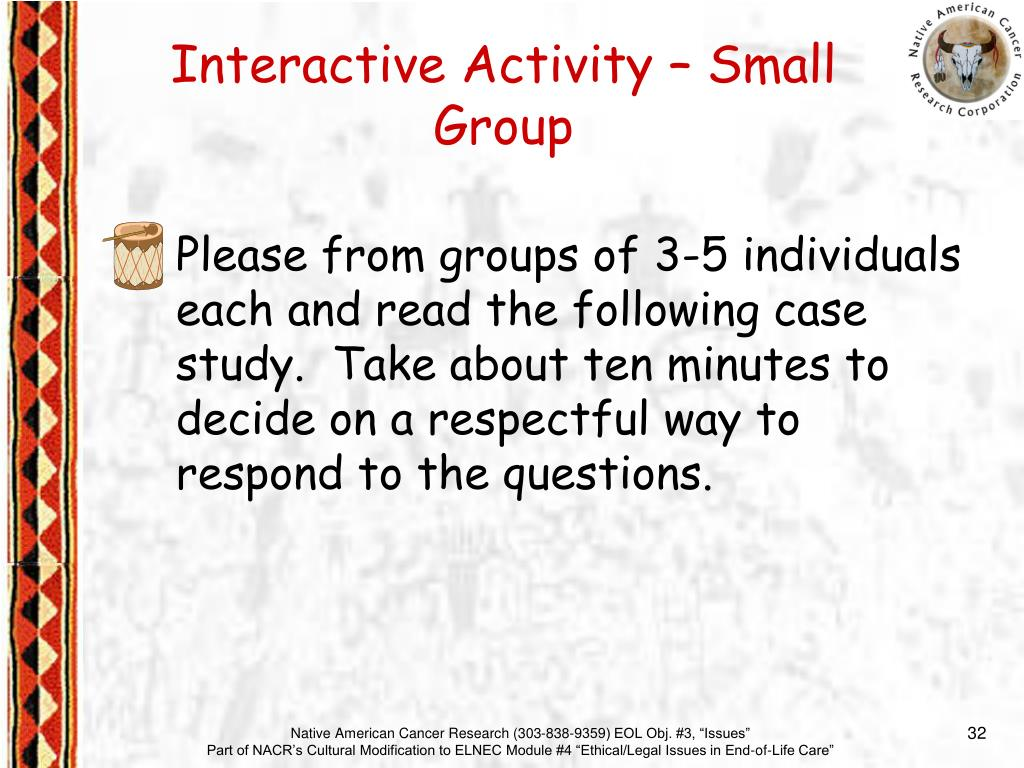 Please from groups of 3-5 individuals each and read the following case study.  Take about ten minutes to decide on a respectful way to respond to the questions.