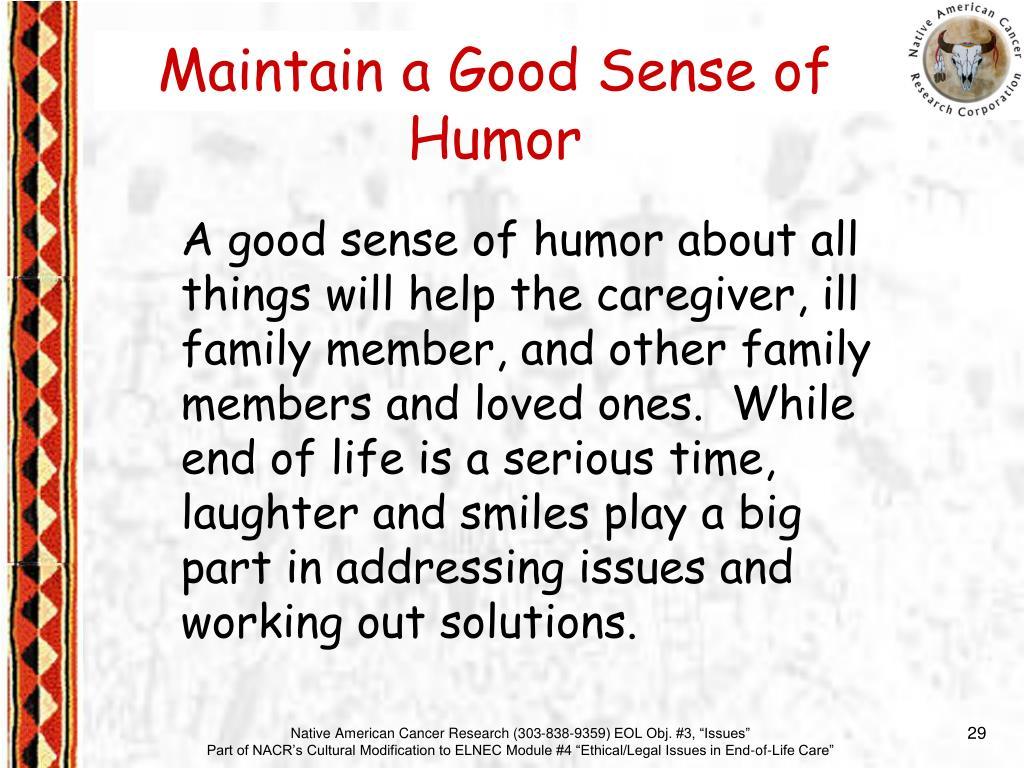 Maintain a Good Sense of Humor