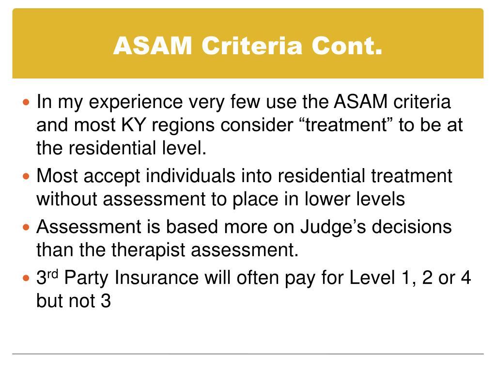 ASAM Criteria Cont.