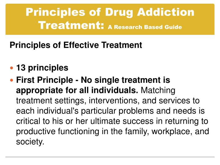 Principles of drug addiction treatment a research based guide