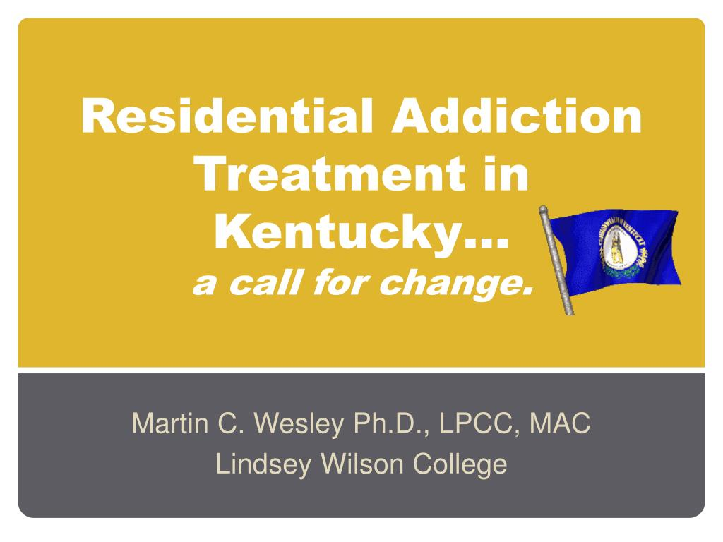 Residential Addiction Treatment in Kentucky…