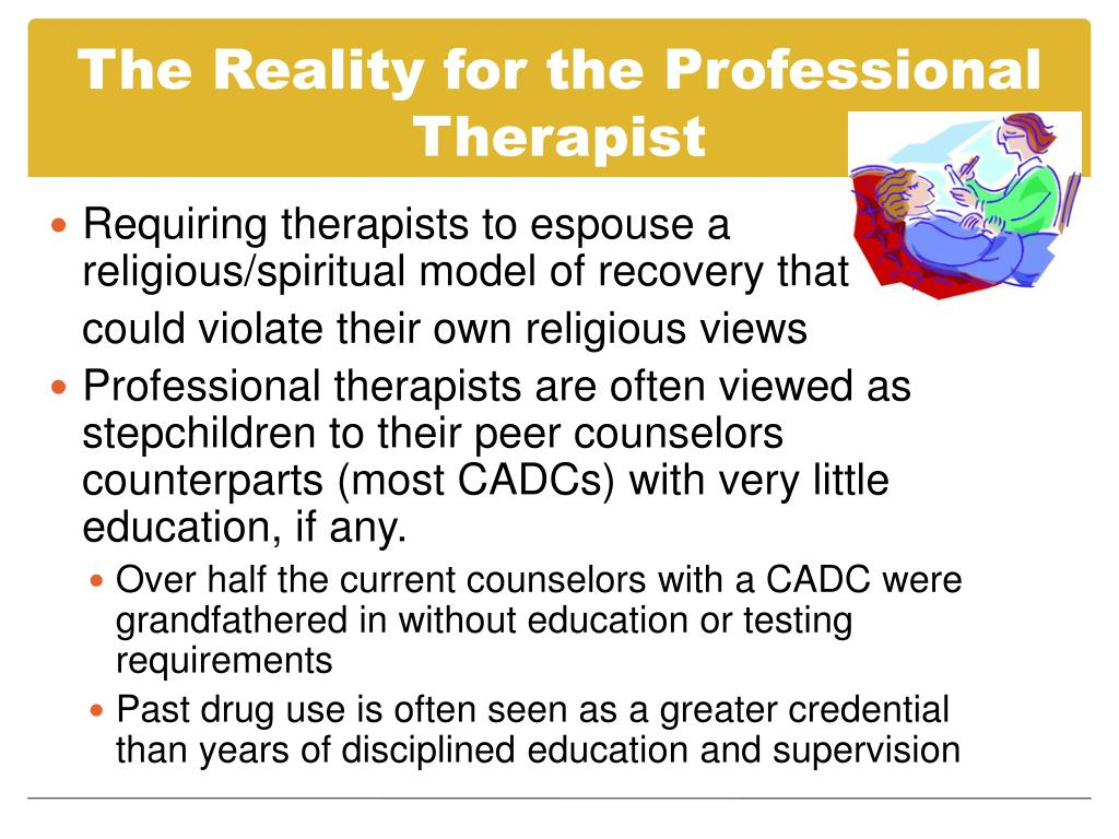 The Reality for the Professional Therapist