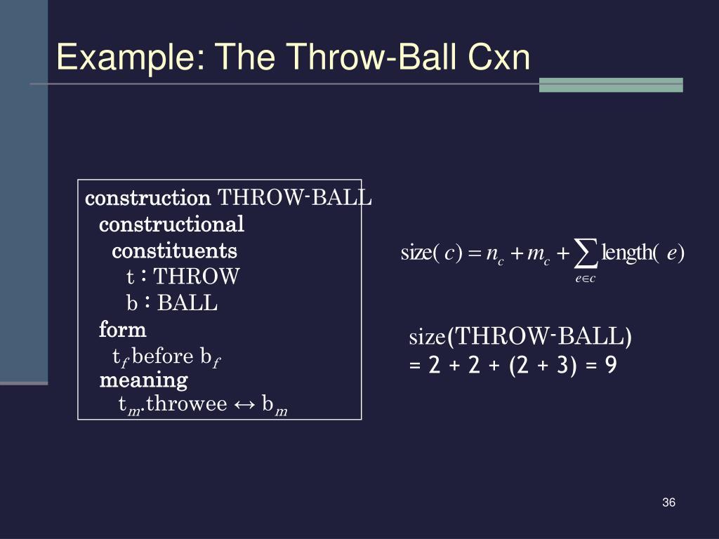 Example: The Throw-Ball Cxn