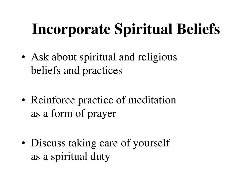 Incorporate Spiritual Beliefs