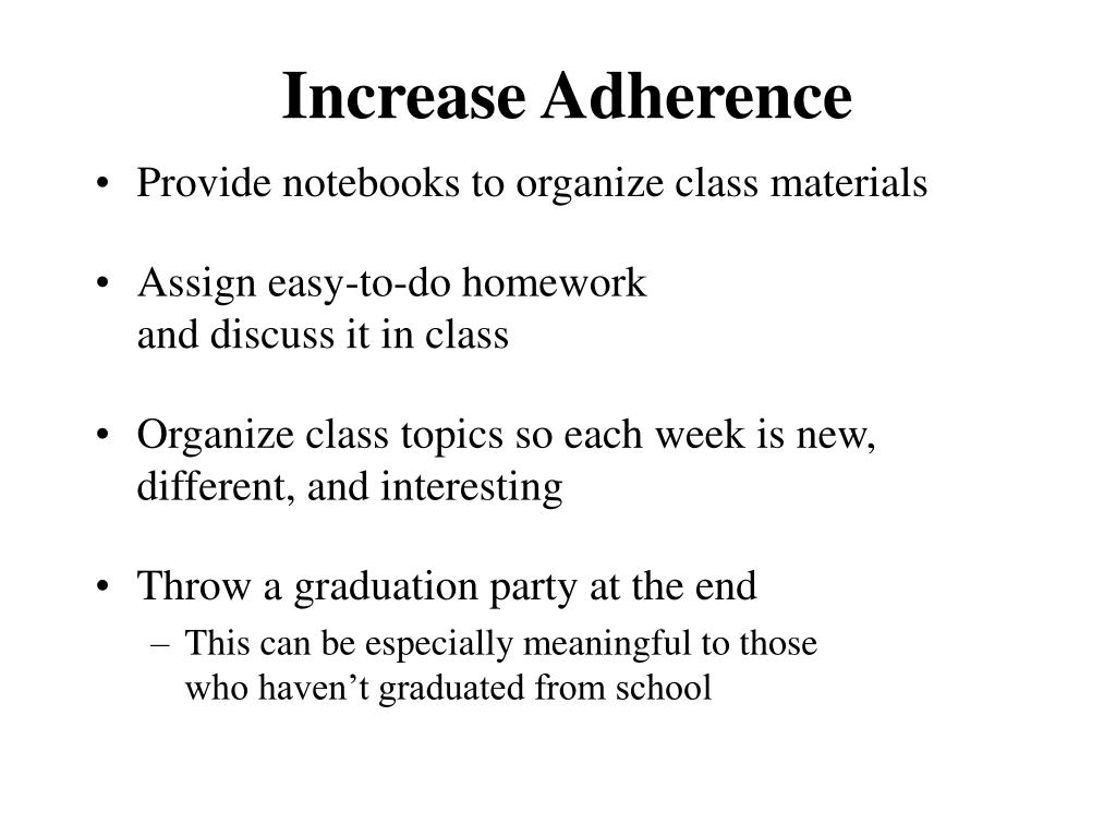 Increase Adherence