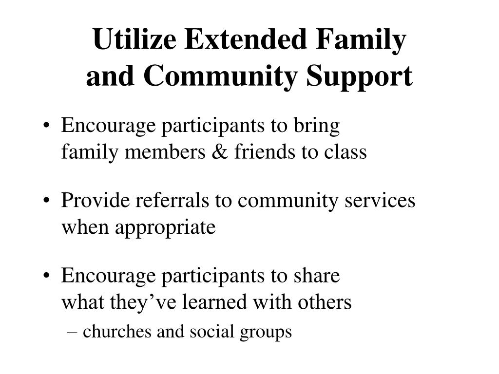 Utilize Extended Family