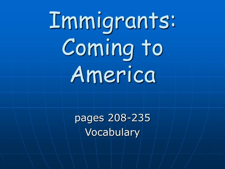 Immigrants coming to america