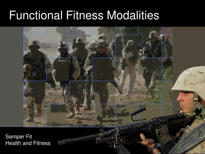 Functional fitness modalities