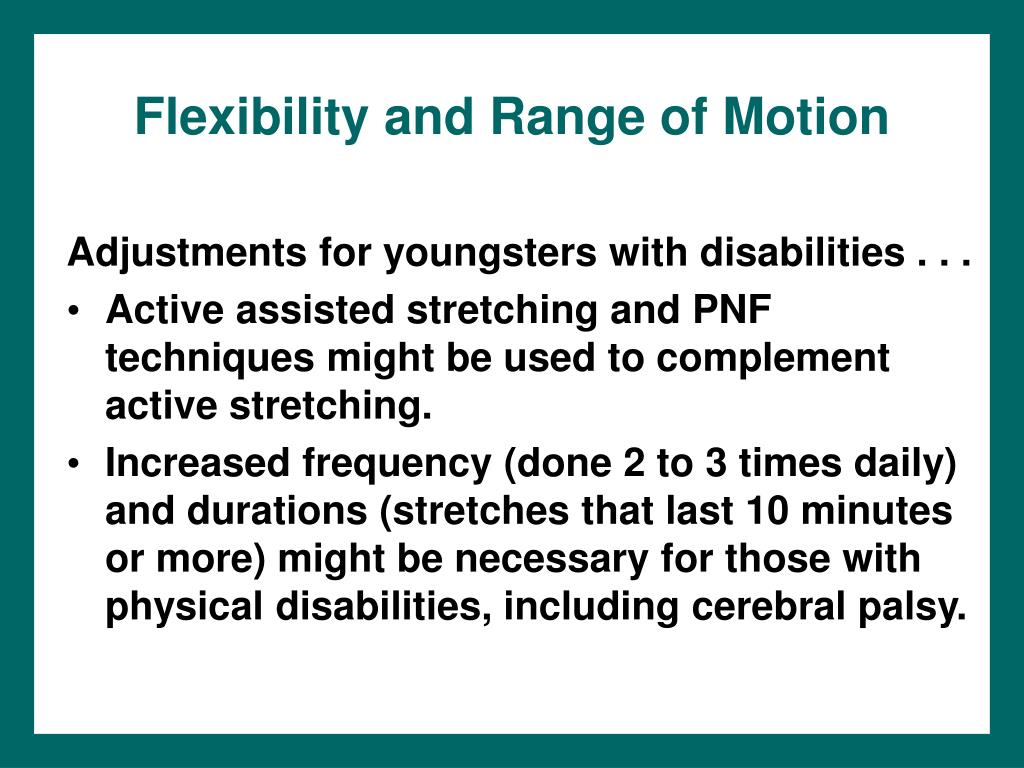 Flexibility and Range of Motion