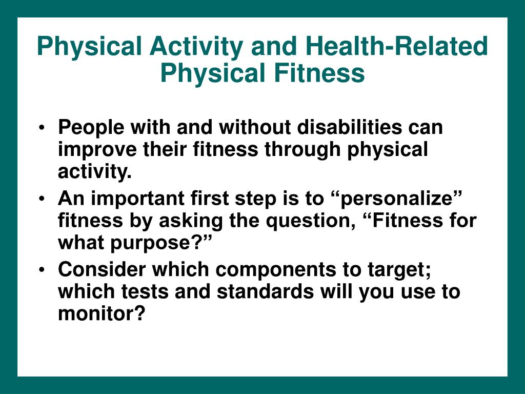 Physical Activity and Health-Related Physical Fitness