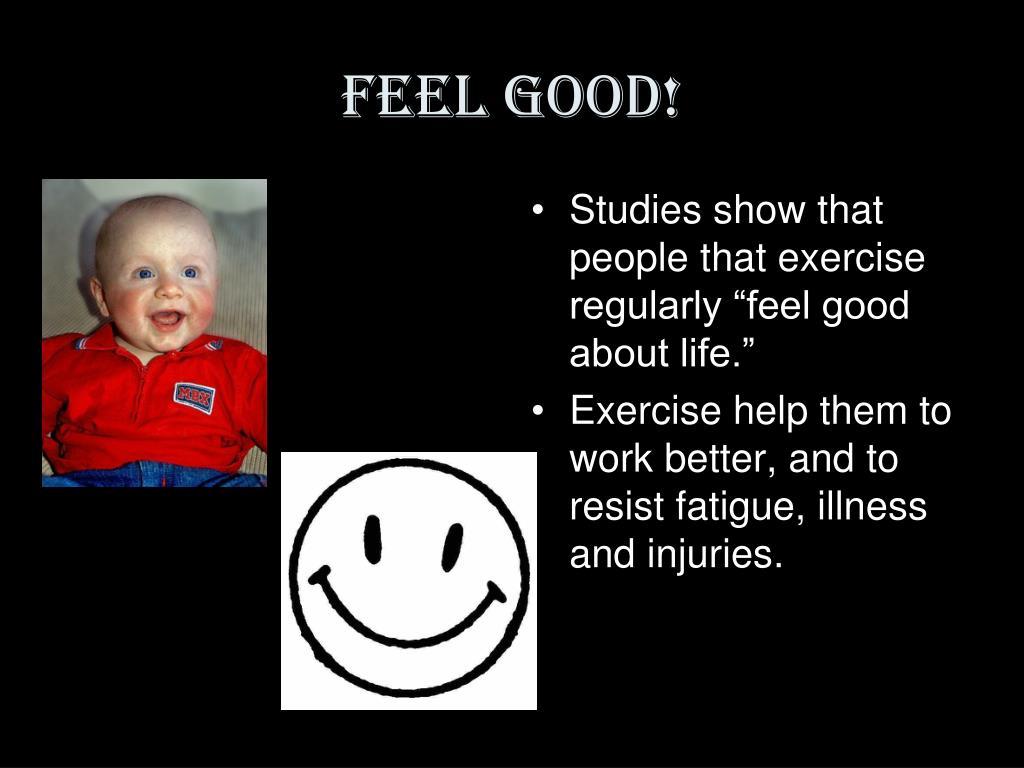 Feel Good!