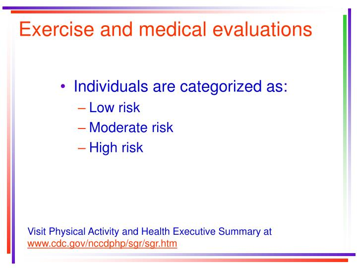Exercise and medical evaluations