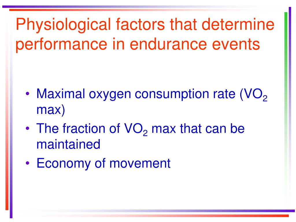 Physiological factors that determine performance in endurance events