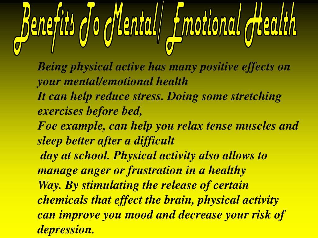Benefits To Mental/ Emotional Health