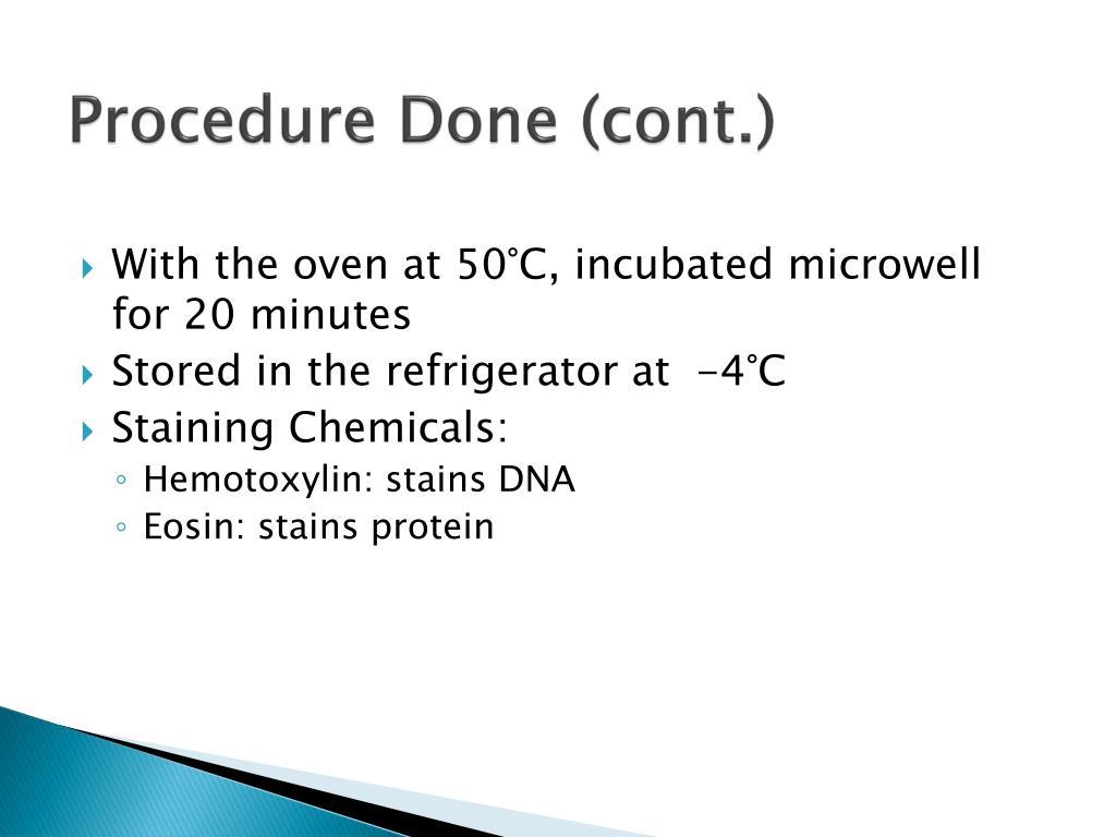 Procedure Done (cont.)