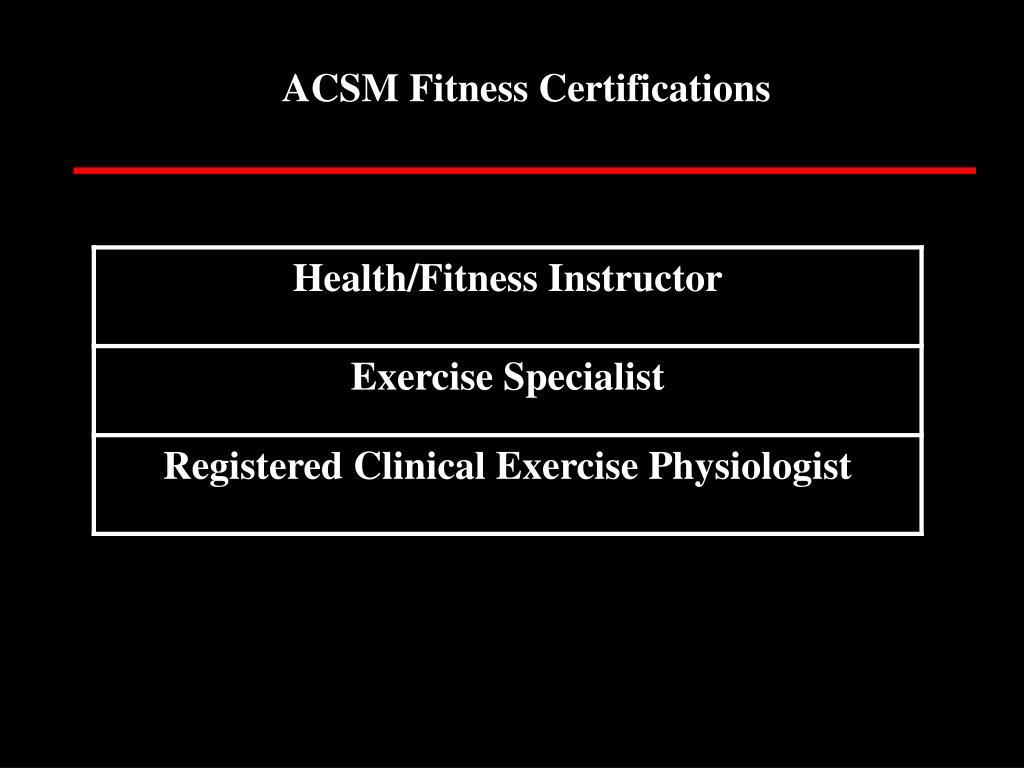 ACSM Fitness Certifications