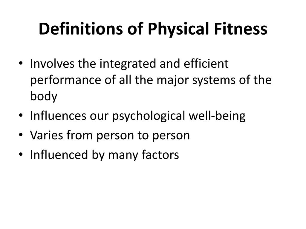 Definitions of Physical Fitness