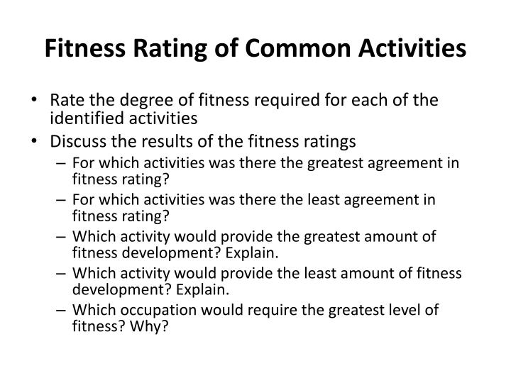 Fitness rating of common activities