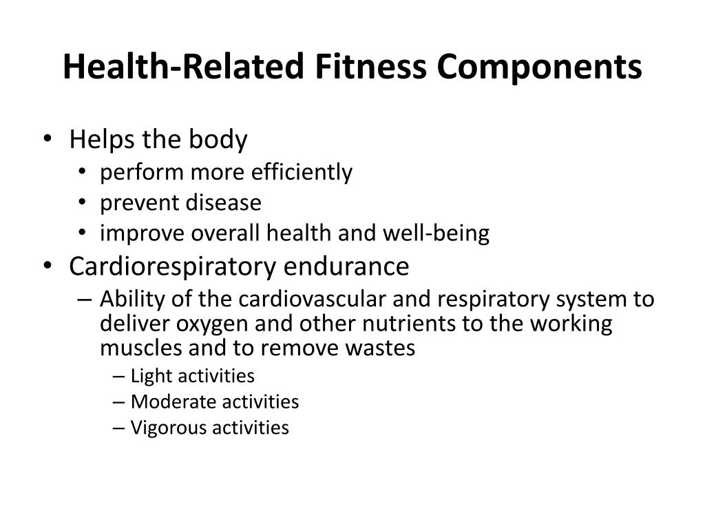 Health-Related Fitness Components