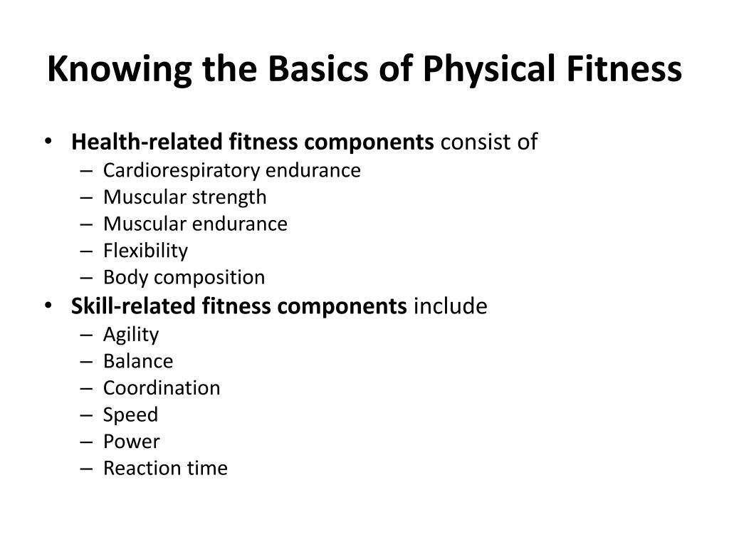 Knowing the Basics of Physical Fitness