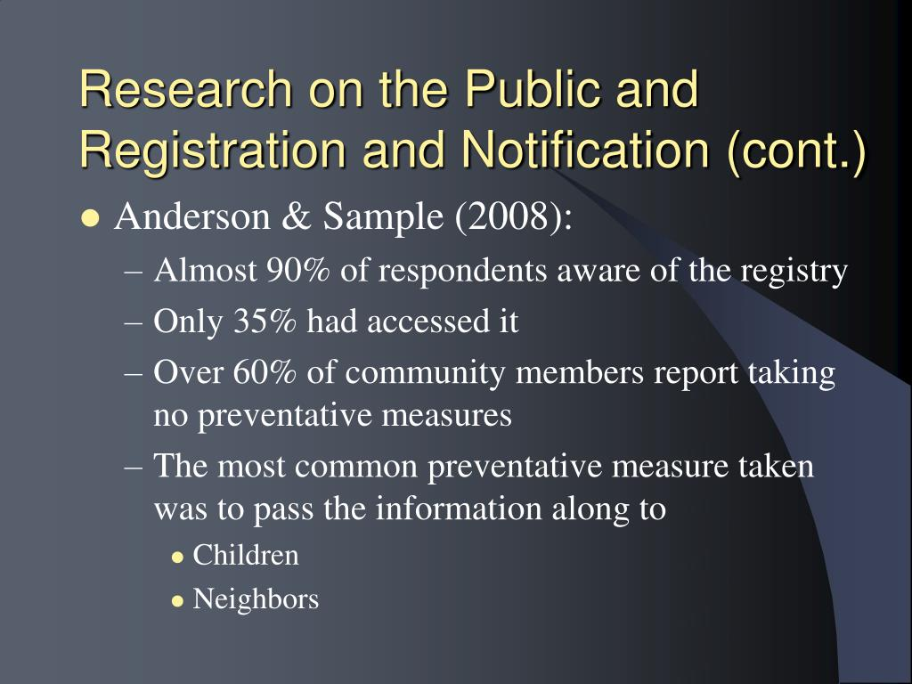 Research on the Public and Registration and Notification (cont.)