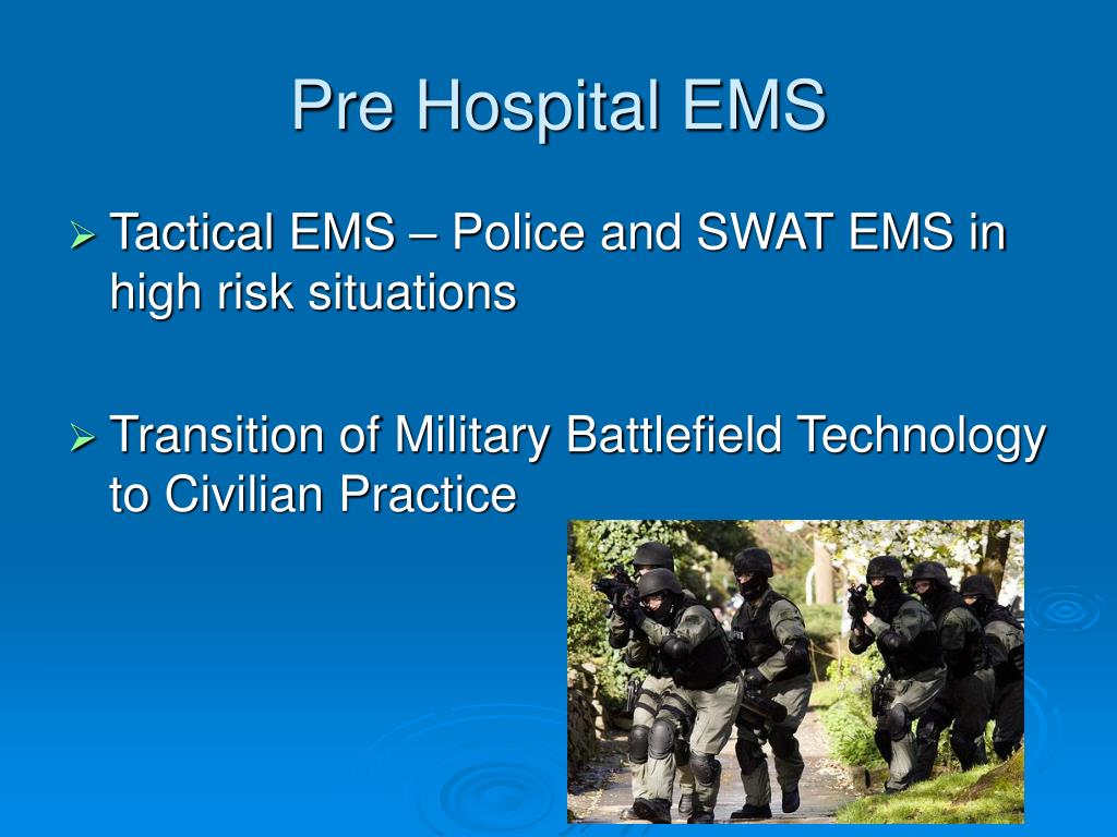 Pre Hospital EMS