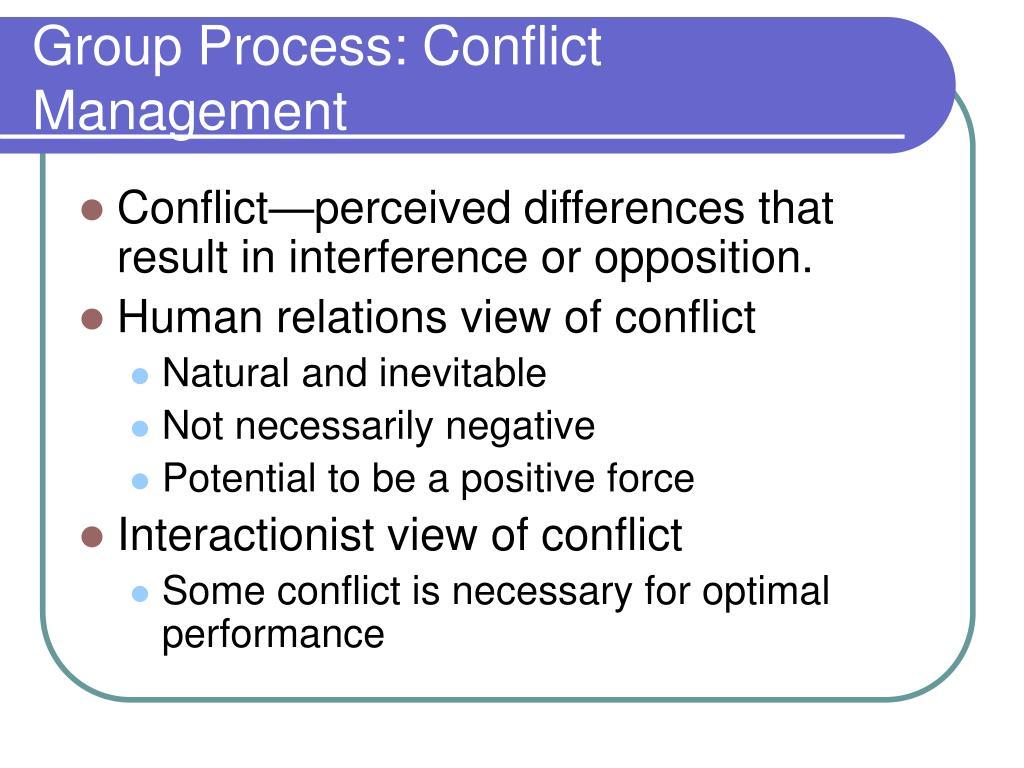 Group Process: Conflict Management