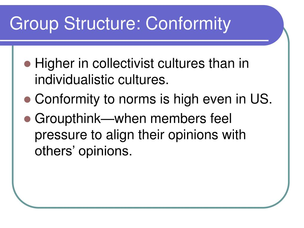 Group Structure: Conformity