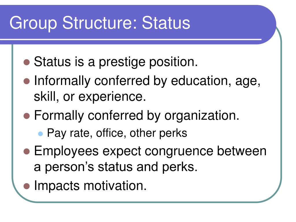 Group Structure: Status