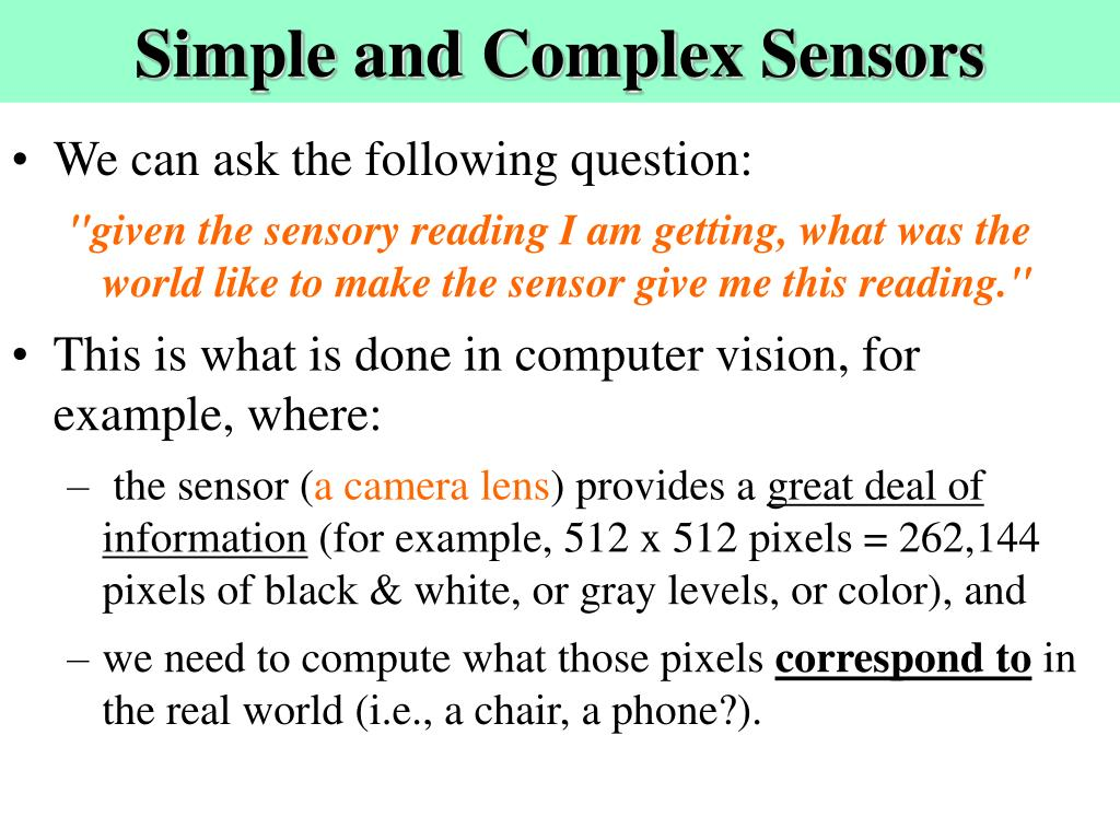 Simple and Complex Sensors