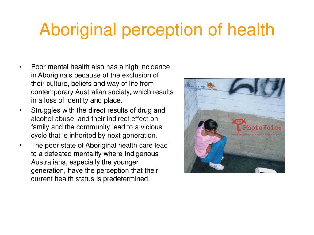 Aboriginal perception of health