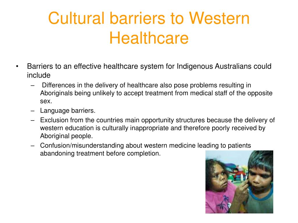 Cultural barriers to Western Healthcare