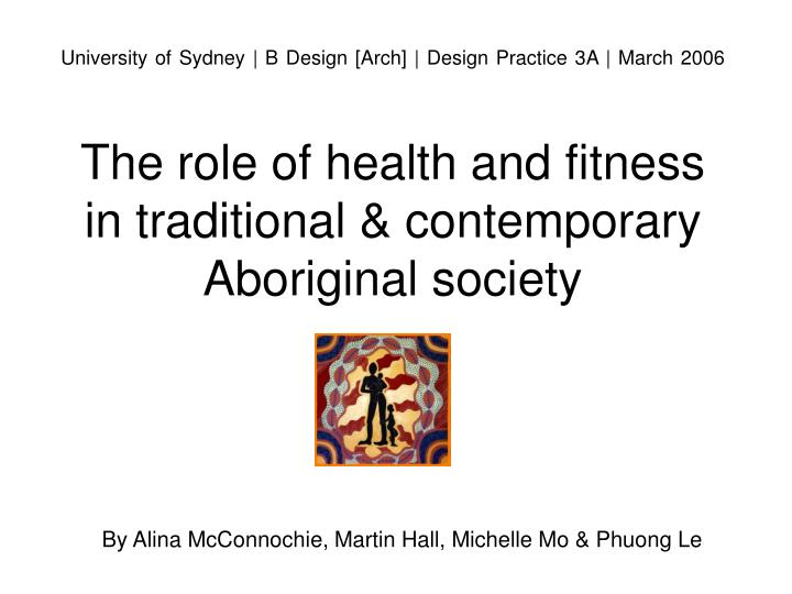 The role of health and fitness in traditional contemporary aboriginal society