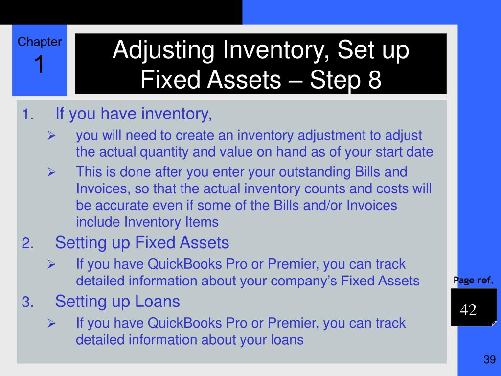 Adjusting Inventory, Set up Fixed Assets – Step 8