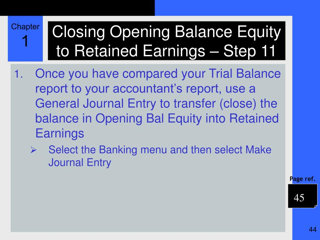 Closing Opening Balance Equity to Retained Earnings – Step 11