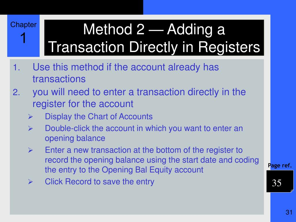 Method 2 — Adding a Transaction Directly in Registers
