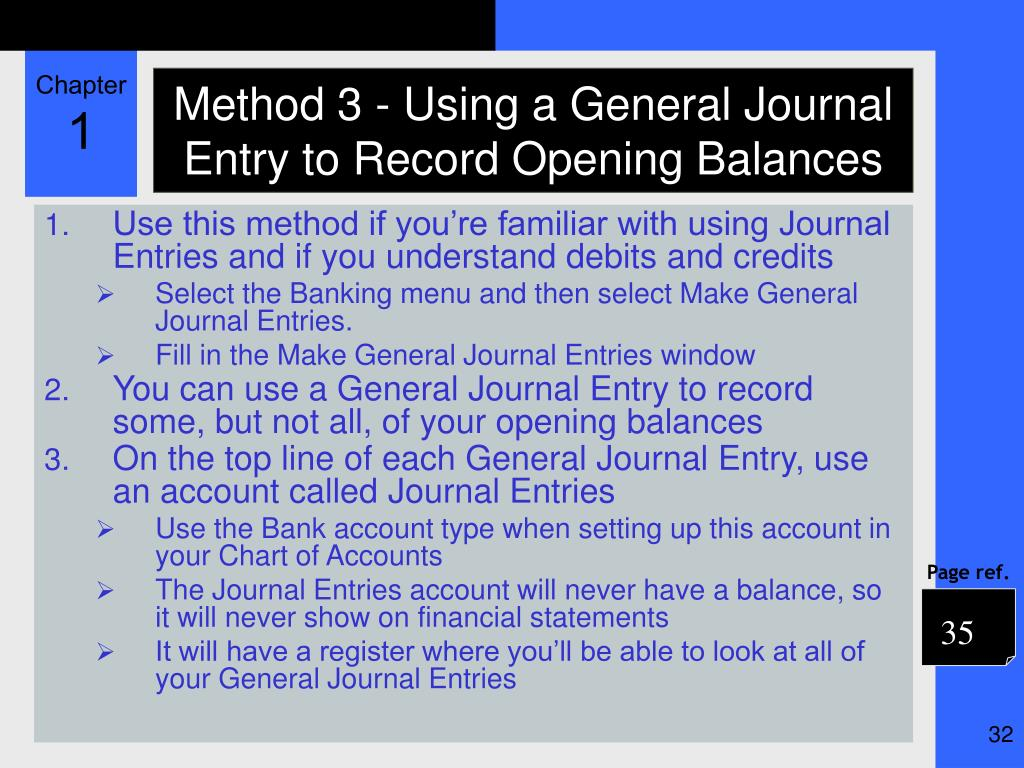 Method 3 - Using a General Journal Entry to Record Opening Balances