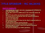 title sponsor rs 50lakhs