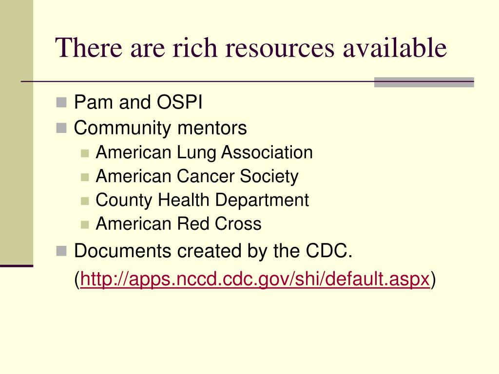 There are rich resources available