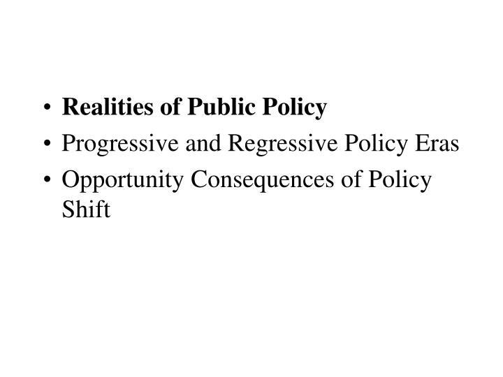 Realities of Public Policy