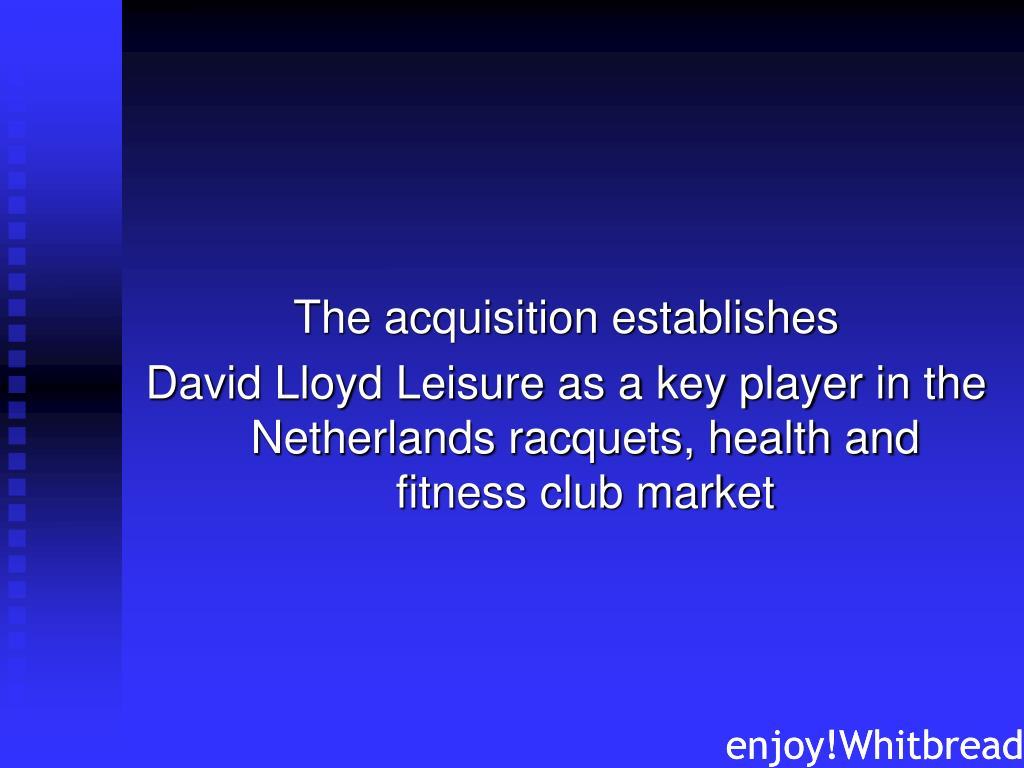 The acquisition establishes