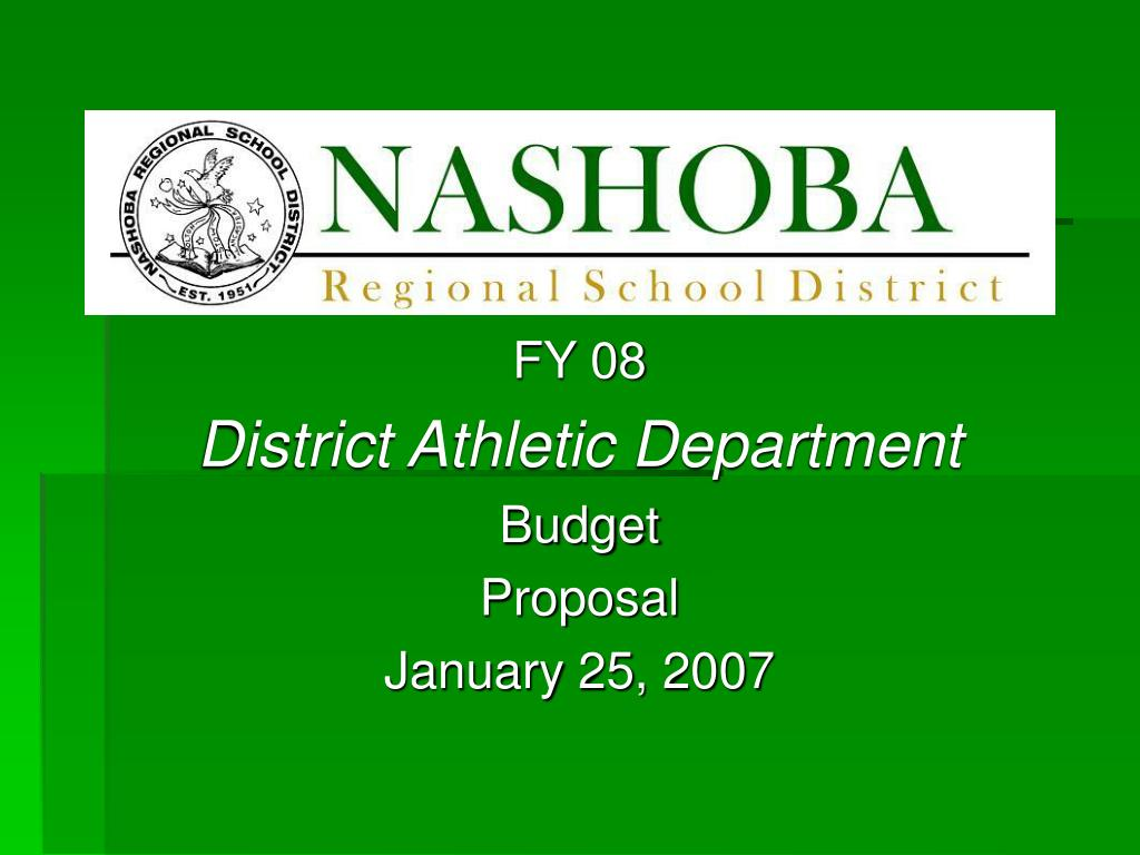 fy 08 district athletic department budget proposal january 25 2007