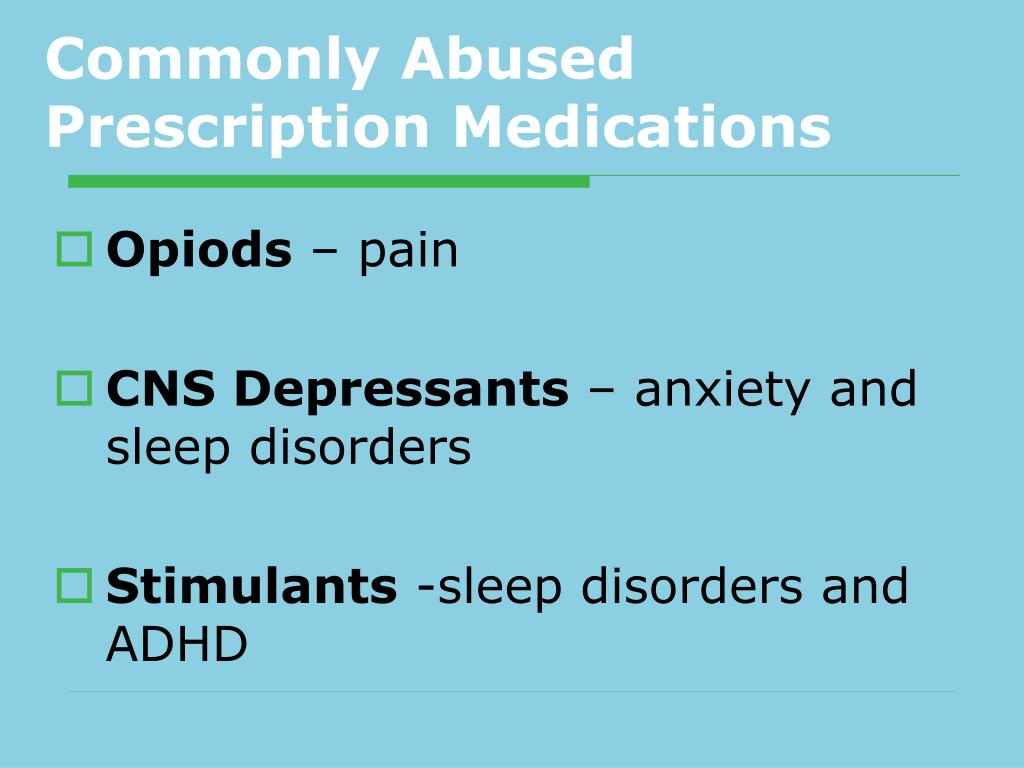 Commonly Abused Prescription Medications